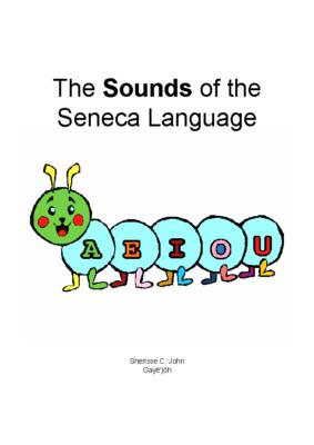 The Sounds of the Seneca Language