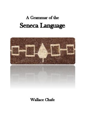 Seneca Language Grammar Book – Wallace Chafe